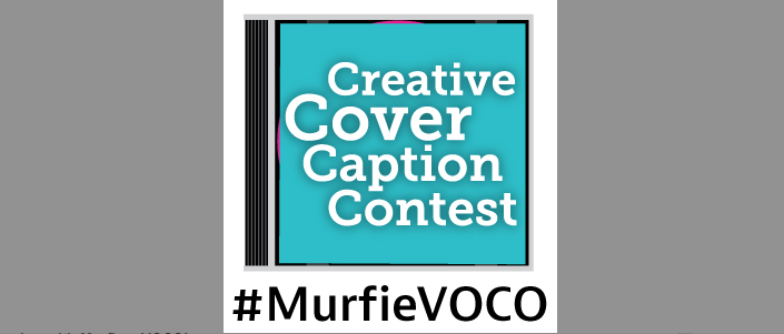 Creative Cover Caption Contest: Finalists!