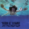 Weird Al - Off the Deep End