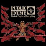 Public Enemy The Evil Empire of Everything