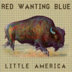 Red Wanting blue Little America